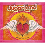 CD-levy: Sugarland - Love On The Inside