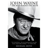 Kirja: John Wayne The Man Behind The Myth