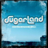 CD-levy: Sugarland - Twice The Speed Of Life